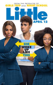 "Little - by Kathia WoodsThink big meets Freaky Friday but with black female leads and you have Little. The new Will Packer comedy stars Marsai Martin, Issa Rae and Regina Hall. Marsai is not only starring in Little but serves as an executive producer making her the youngest at 14.The premise is not a new one with Hall portraying Jordan Sanders a Tech Executive that takes no prisoner. Issa Rae is April Williams, her assistant. If you ever have had an unreasonable boss, you will relate to Rae's Character. We get to see her not only be funny but vulnerable. Marsai has delighted us for years as Diane on Blackish is equally charming as the young Jordan.Is this movie bringing something new to the table? No; however, what is essential to mention that other than Packer everyone involved in this movie is black and a woman? Tina Gordon directing her second movie, and Tracy Oliver helmed the script fresh of her success with Girls Trip. That is the new portion of this scenario — black women creating art for Black women.The movie may not be a new idea, but it is entertaining and funny. It's the perfect mother and daughter date or family outing amongst competitive offerings of superheroes and fright night.Packer's movie at times can be stale and repetitive, but this works because of the talent associated. If you're looking for a cinematic masterpiece this is not your cup of tea; however, ""Little"" doesn't present itself as that but just pure escapism at that it succeeds masterfully. Most importantly it reminds us that childhood isn't always carefree and to remember you are not defined by how popular you are in middle school. So grab your favorite little people and go see ""Little."" I promise you it's going to be fun.Diversity: This movie receives a ten. Black women magic is all over this movie.Scale: This movie receives an eight for sheer fun."