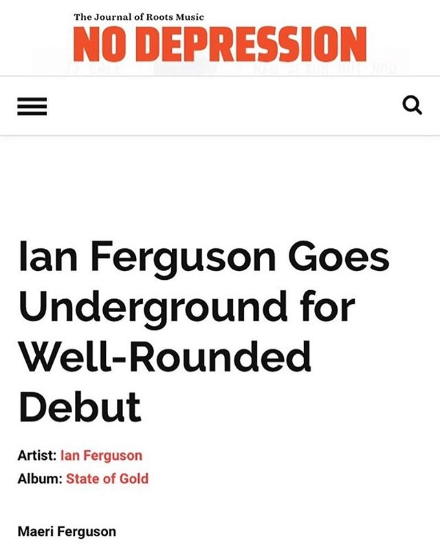 "Thanks to @maeriferguson and @nodepression for this great review of ""State of Gold""! Link below:  https://www.nodepression.com/album-reviews/ian-ferguson-goes-underground-for-well-rounded-debut/"