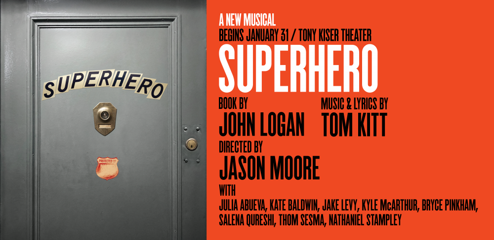 Superhero  played its final performance at 2nd Stage's Tony Kiser Theater on March 31, 2019.
