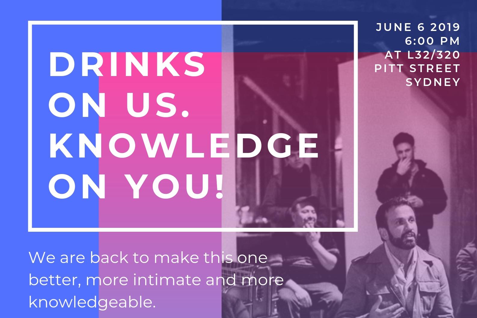 06 JUNE 2019 - THURSDAY - 6:00pm - 7:30pmLevel 32, 320 Pitt Street Sydney NSW 2000