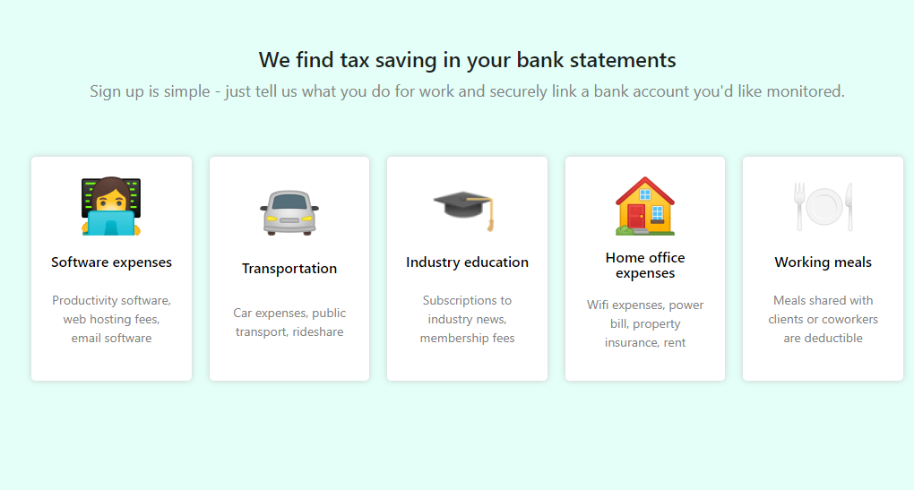 keeper - Keeper analyzes bank statements and uses text messages to prompt you with potential tax write-offs. It's a $10/month tool to help people like real estate agents, rideshare drivers, freelancers, photographers, airbnb hosts, and more.