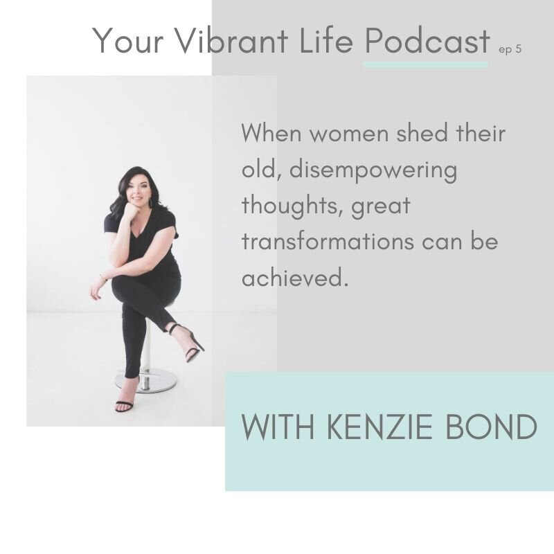 _Your Vibrant Life Podcast kenzie Bond.jpg
