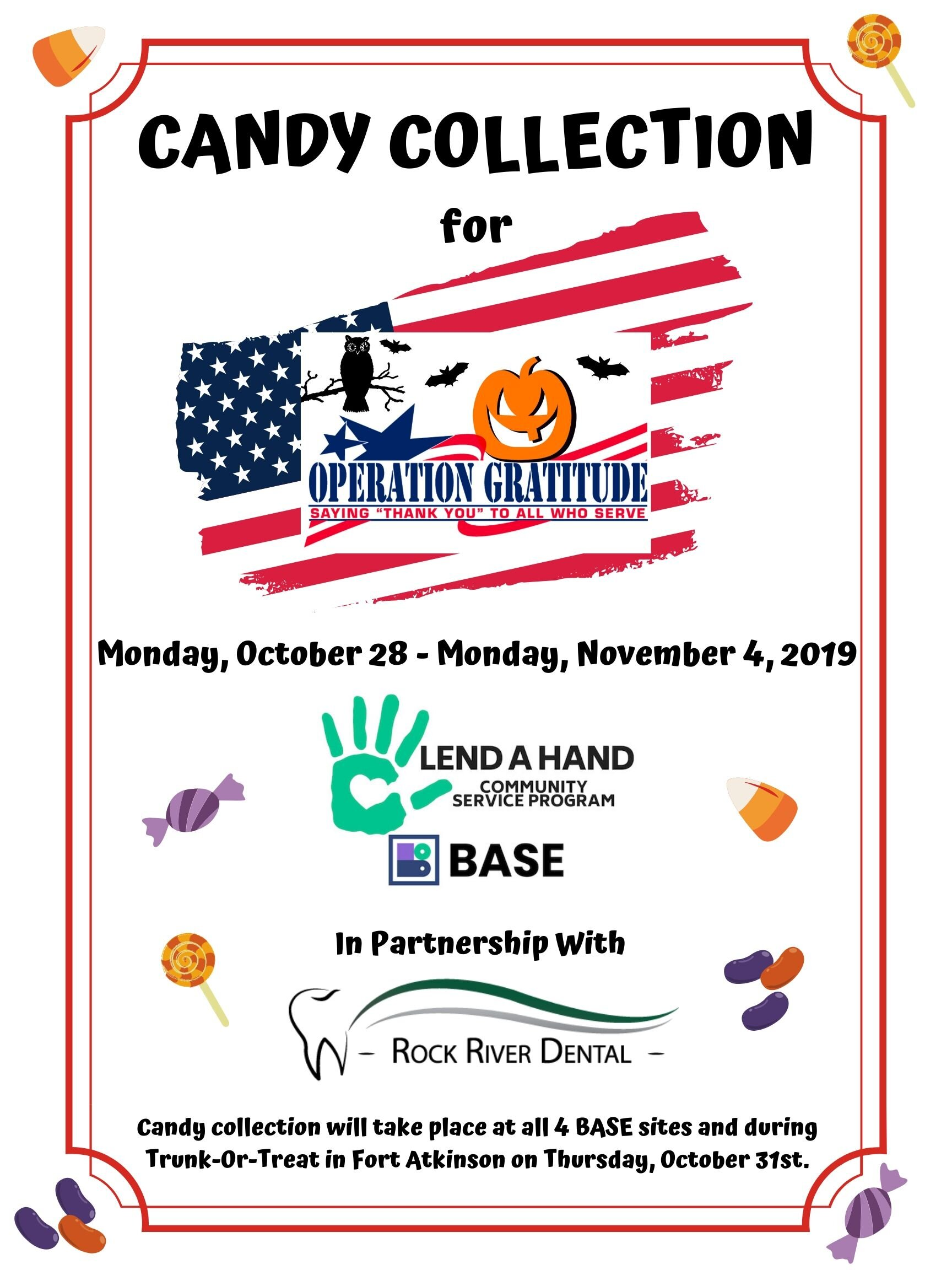BASE Lend a Hand October Project - Candy collection for Operation Gratitude - All 4 BASE sites collected candy to deliver to Rock River Dental to donate to Operation Gratitude.