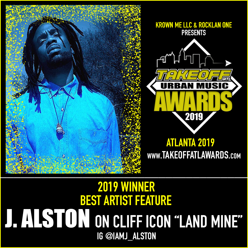 "2019 WINNER - BEST ARTIST FEATURE - J. ALSTON ON CLIFF ICON'S ""LAND MINE"""