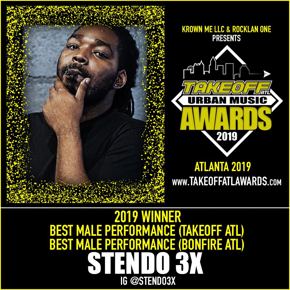 2019 WINNER - BEST MALE PERFORMANCE - TAKEOFF ATL / BONFIRE ATL - STENDO 3X