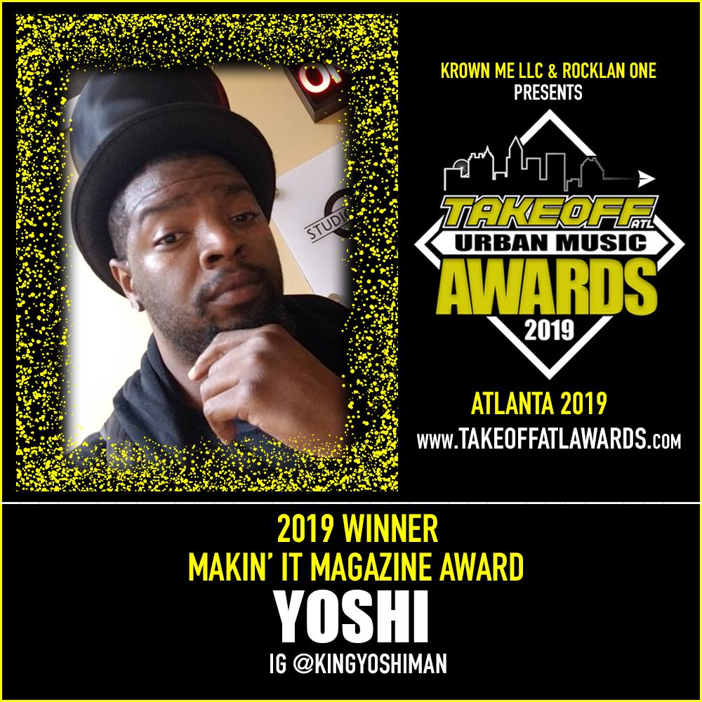 2019 WINNER - MAKIN' IT MAGAZINE AWARD - YOSHI