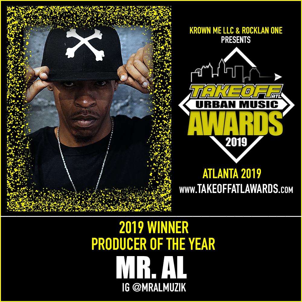 2019 WINNER - PRODUCER OF THE YEAR - MR. AL