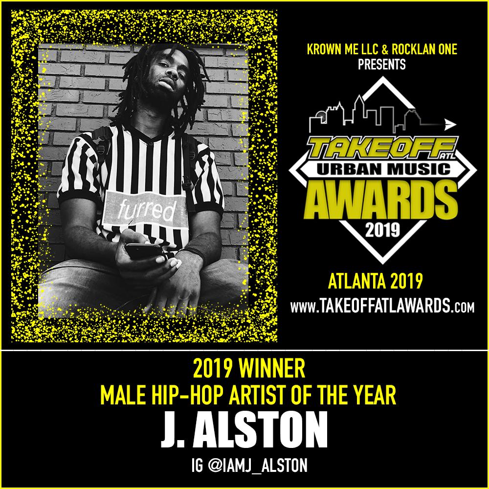 2019 WINNER - MALE HIP-HOP ARTIST OF THE YEAR - J. ALSTON