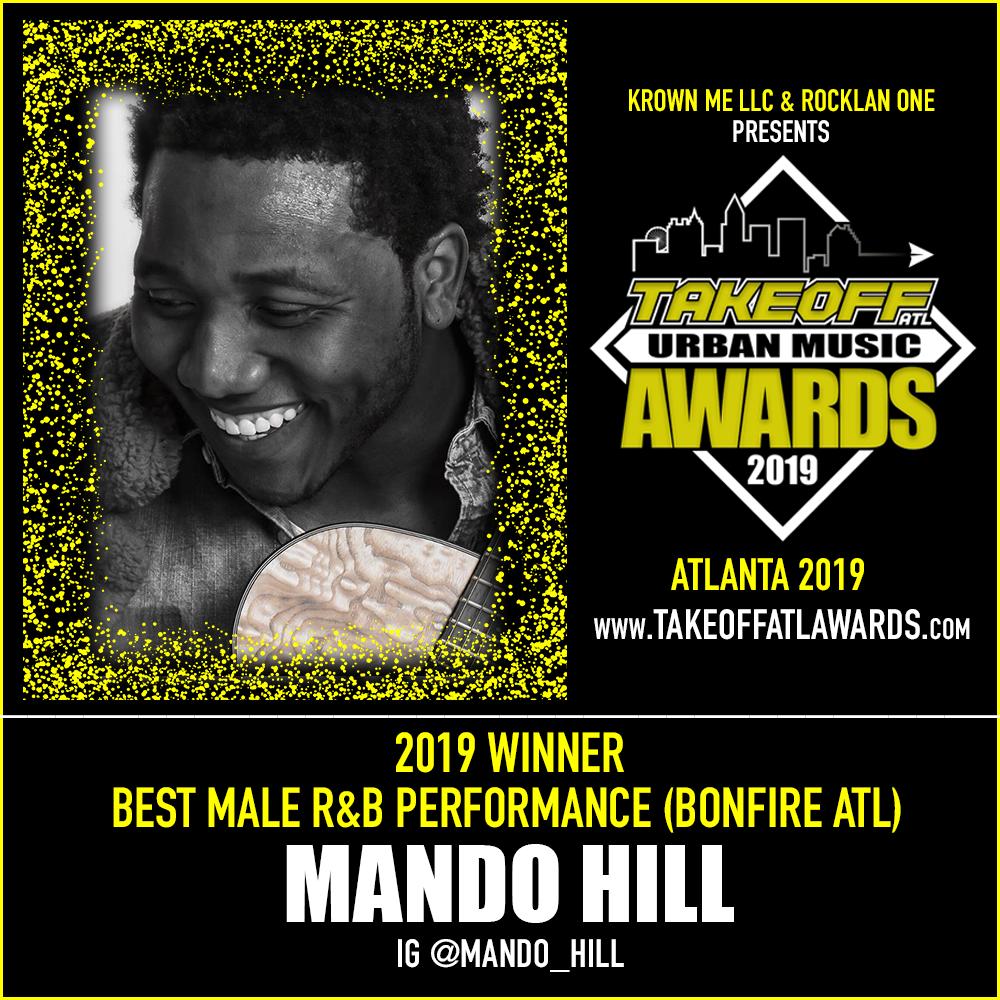 2019 WINNER - BEST MALE R&B PERFORMANCE - BONFIRE ATL - MANDO HILL