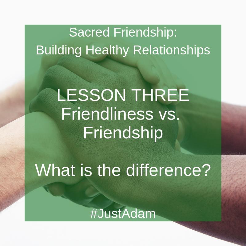 Sacred Friendship Social Media Posts Lesson Three.png