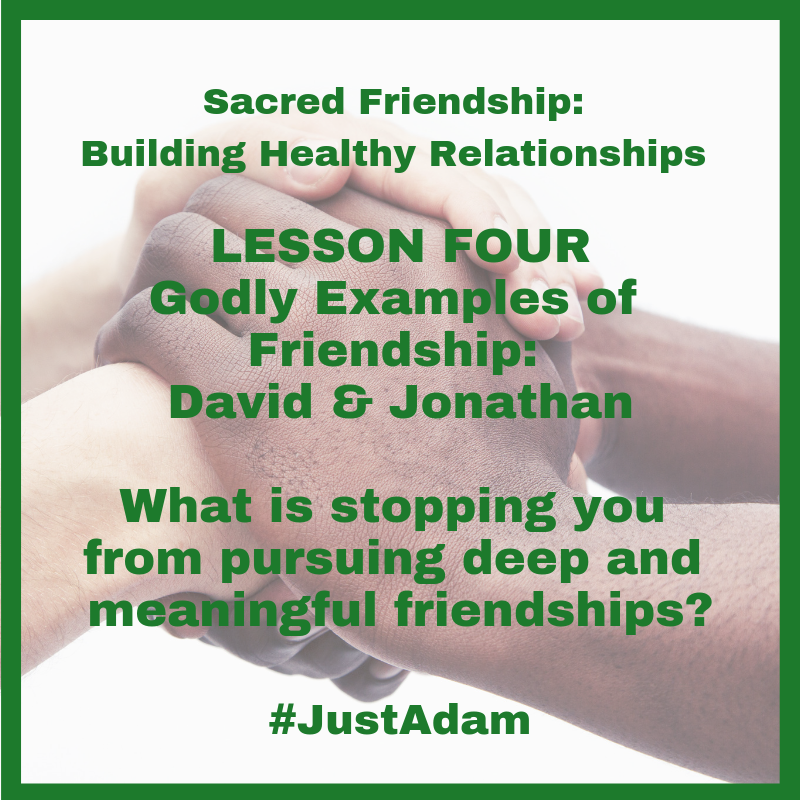 Sacred Friendship Social Media Posts Lesson Four.png