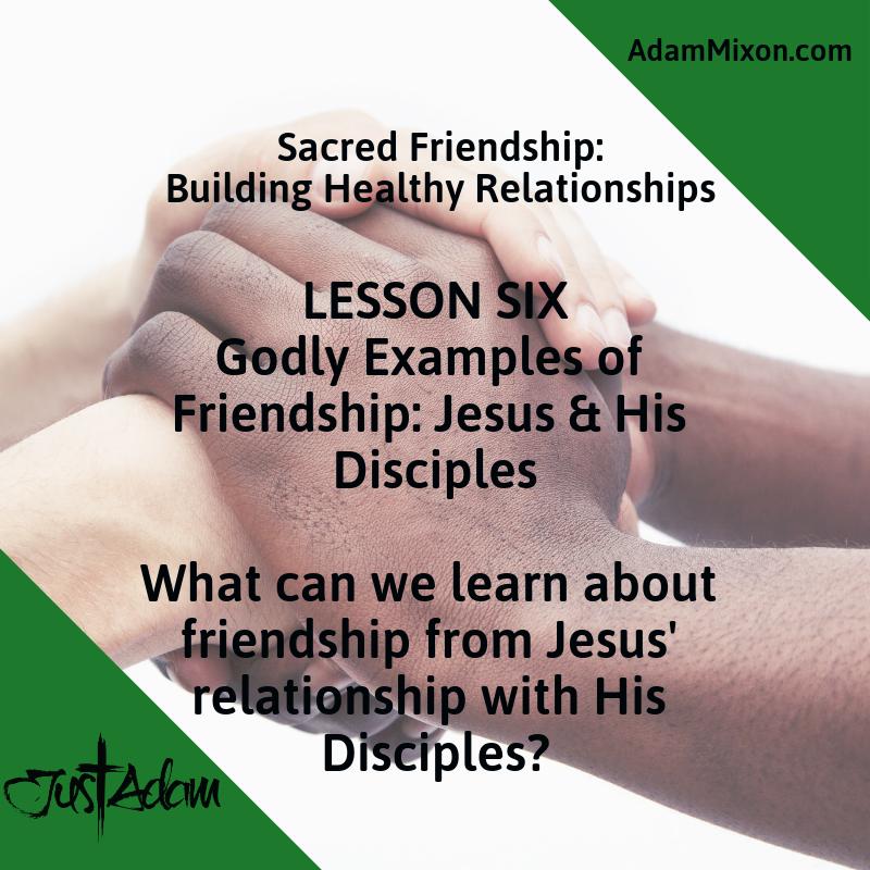 Sacred Friendship Social Media Posts Lesson Six.png