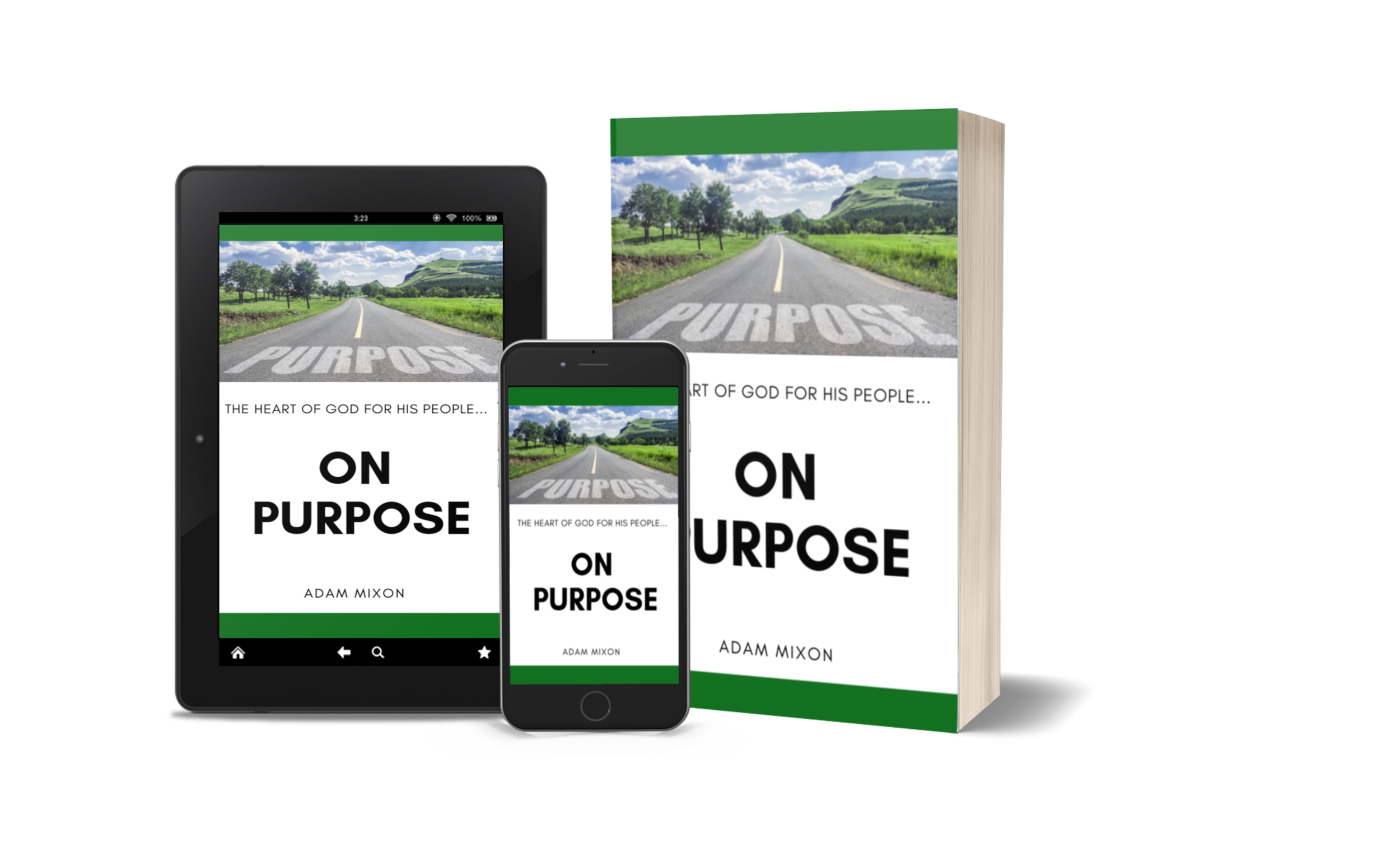 On Purpose - The Heart of God for His People