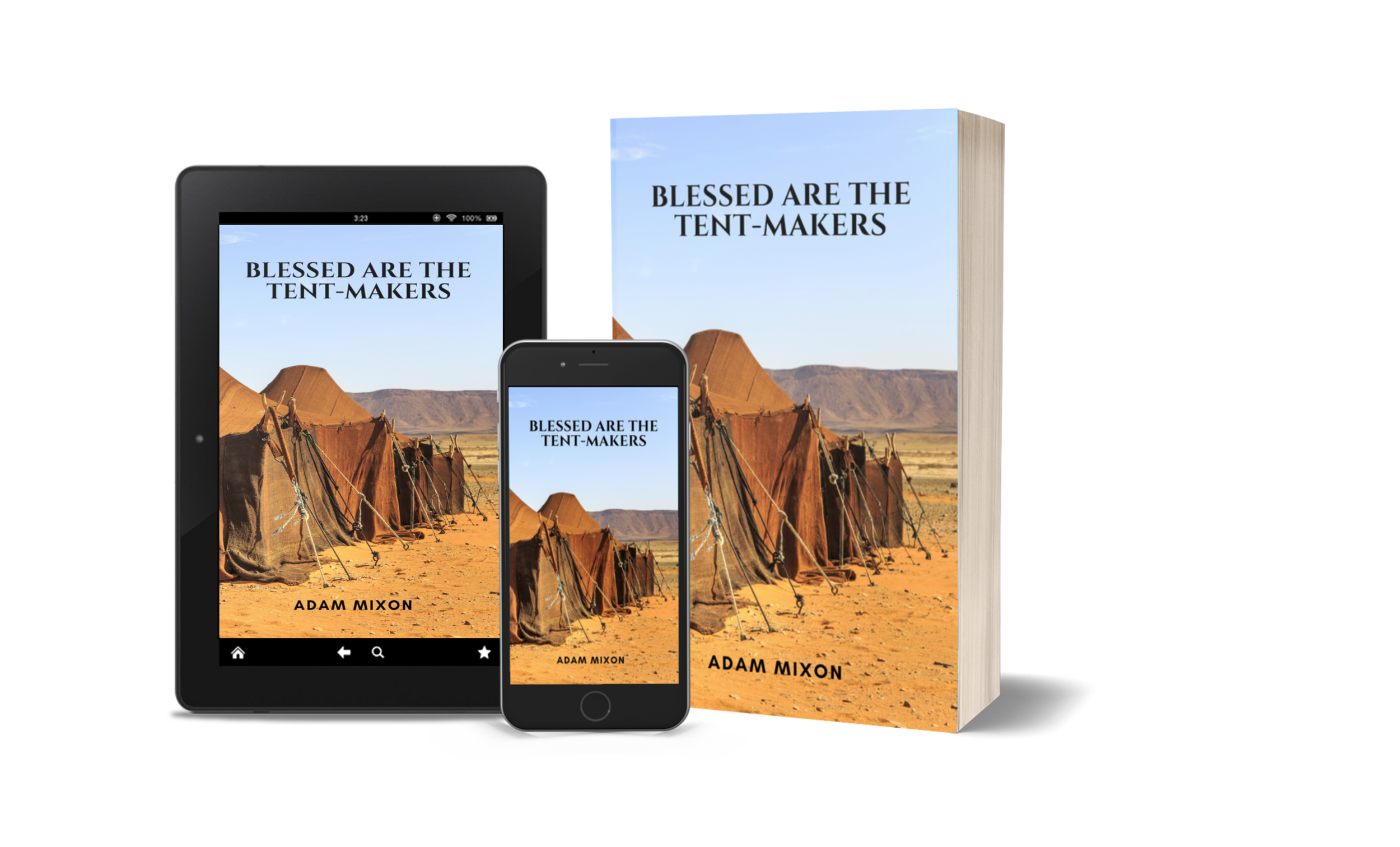 Blessed are the Tent-Makers -