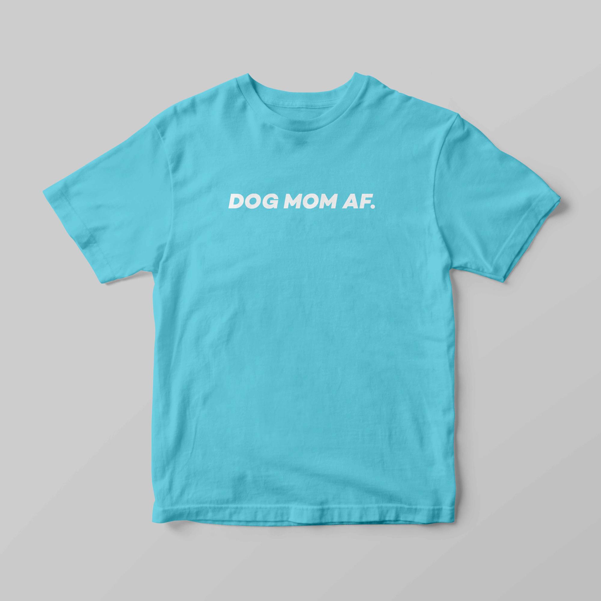 Dog Mom - Sky Blue.jpg