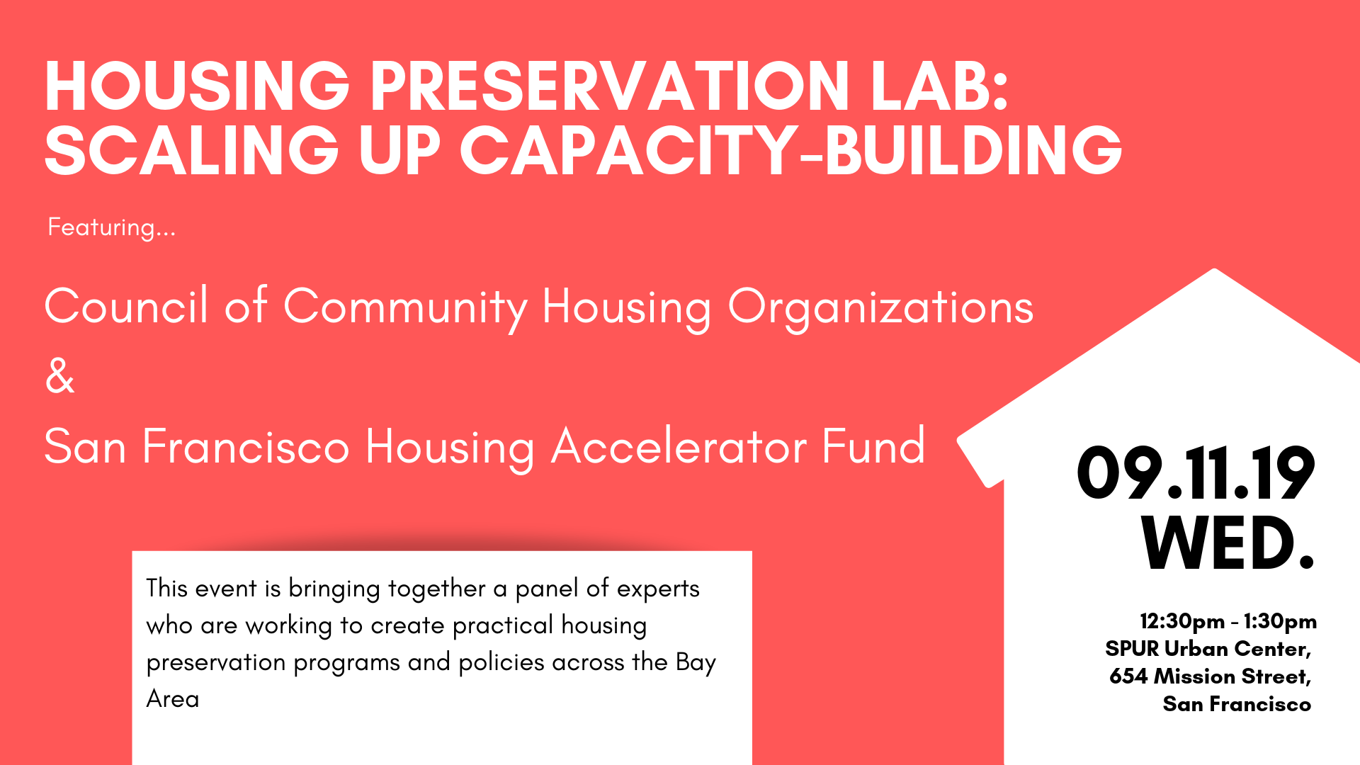 Sept 11: Housing Preservation Lab: Scaling Up Capacity-Building - This event brings together a panel of experts who are working to create practical housing preservation programs and policies across the Bay Area.