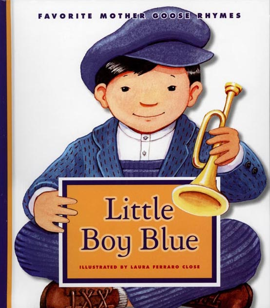 Little Boy Blue illustrated by Laura Ferraro Close