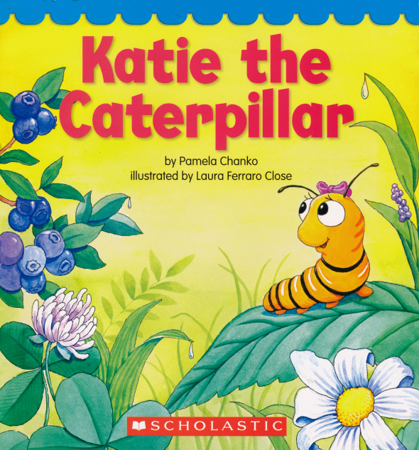 Katie the Caterpillar illustrated by Laura Ferraro Close