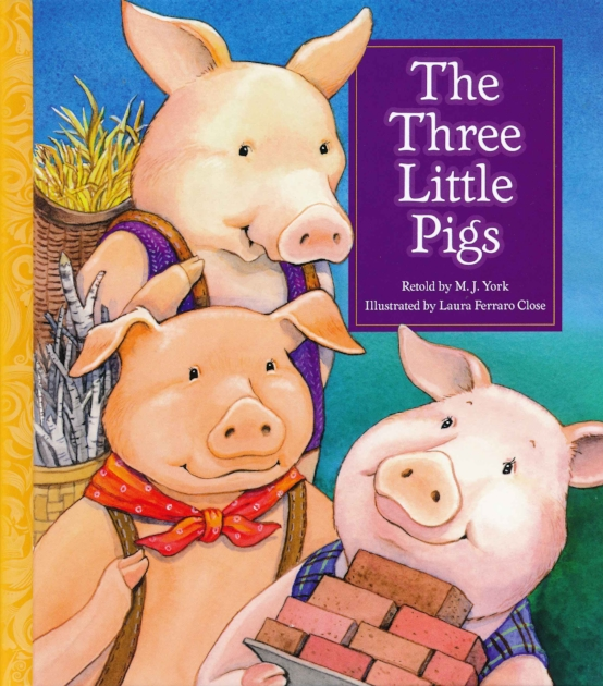 The Three Little Pigs illustrated by Laura Ferraro Close