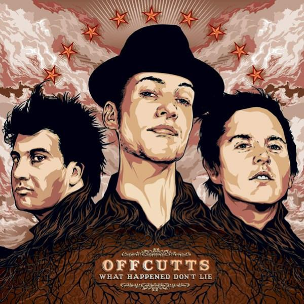 What Happened Don't Lie - Offcutts L.P   Released 2008 · Rubber Records / SONY ATV
