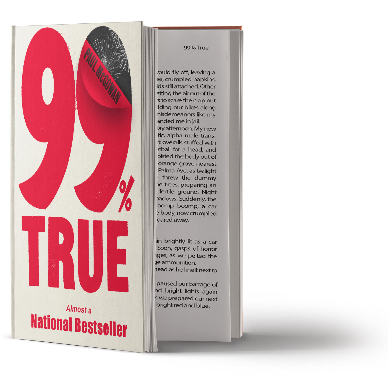 It's 99% True… - Paul McGowan tells all (and then some) in this riotous tale of misbegotten success that's 99% true in all the best ways. From his not-so-innocent youth growing up in the shadow of Disneyland and summer evenings in the innocent 1950s, to his dope-smoking, snake-eating, draft-dodging, loony-bin misadventure through Europe, to his struggles to build a thriving enterprise from a stack of dusty albums. Come enjoy funny bone laughs and heartrending stories as Paul tries to find his place in a worldwide community you never knew existed.