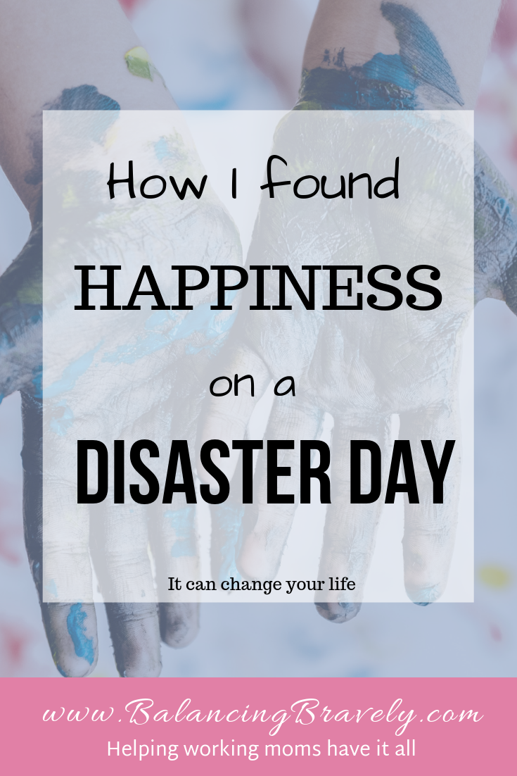 how I found happiness on a disaster day - gratitude, mindfulness, meditation