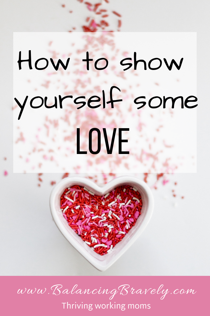 how to show yourself some love