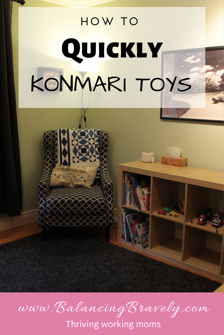 How to quickly KonMari toys. Use the Marie Kondo method to declutter your house