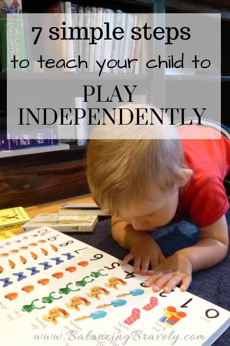 7 simple steps to teach your child to play independently.png