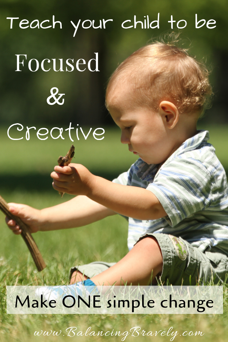 Teach your child to be focused and creative