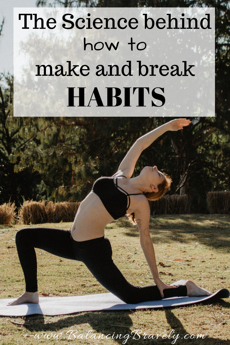 The science behind how to make and break habits