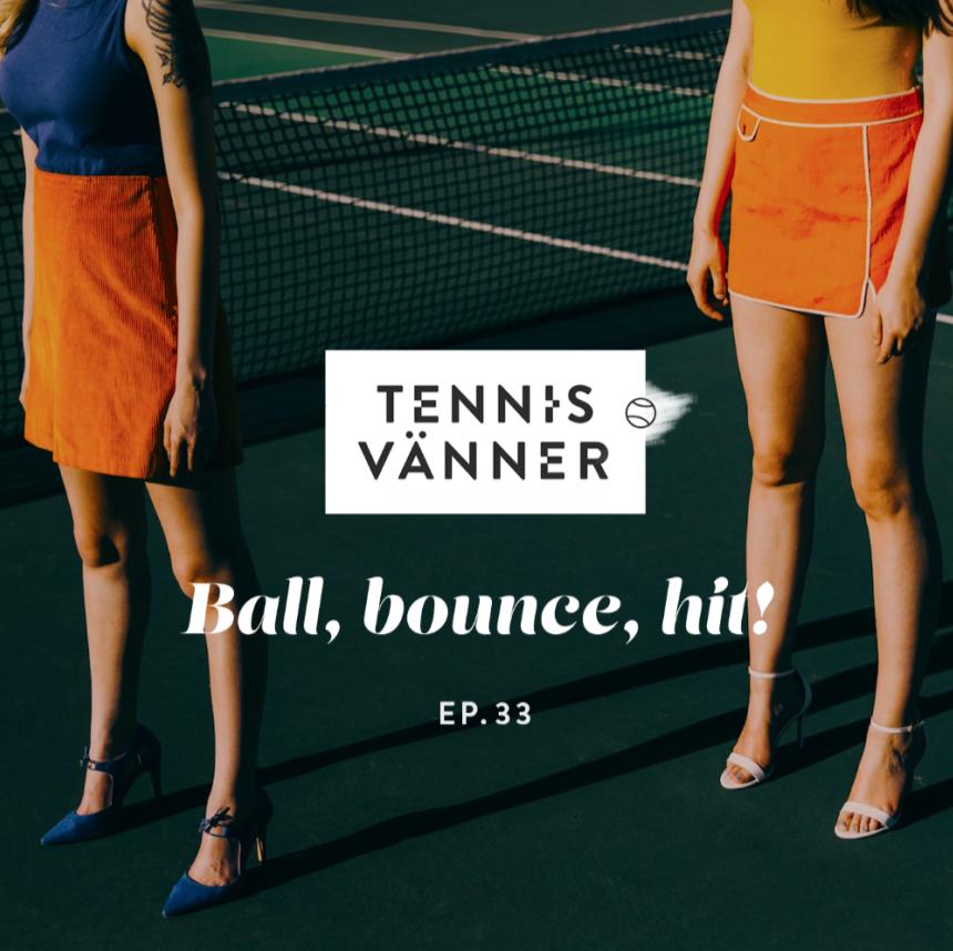 Avsnitt 33. Ball, bounce, hit! - Tryck Play/Listen in browser på ljudfilen nedan