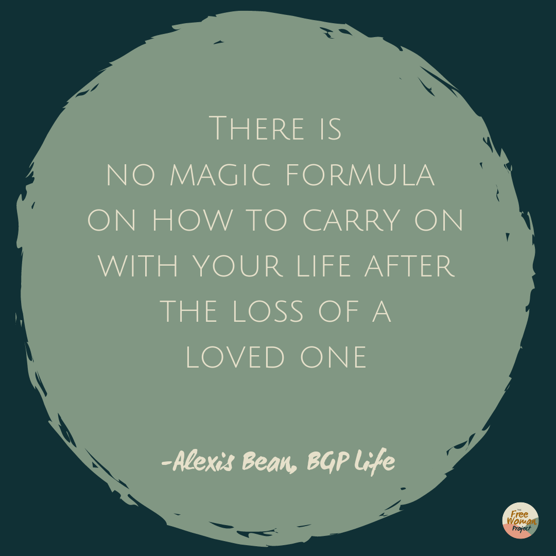 There is no magic formula on how to carry on with your life after the loss of a loved one (especially a parent)..png