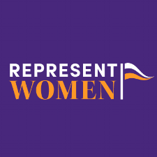 ORGANIZATION: RepresentWomen  works to increase women's representation in elected office and advocates for systemic reforms to the recruitment process, voting systems, and legislative practices so that more women run, win, serve, and lead.