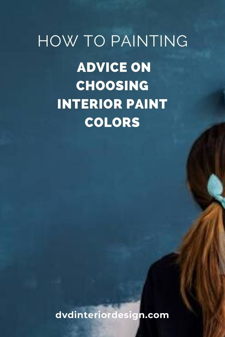 How To Choose The Best Paint Colors For Your Home Dvd Interior Design