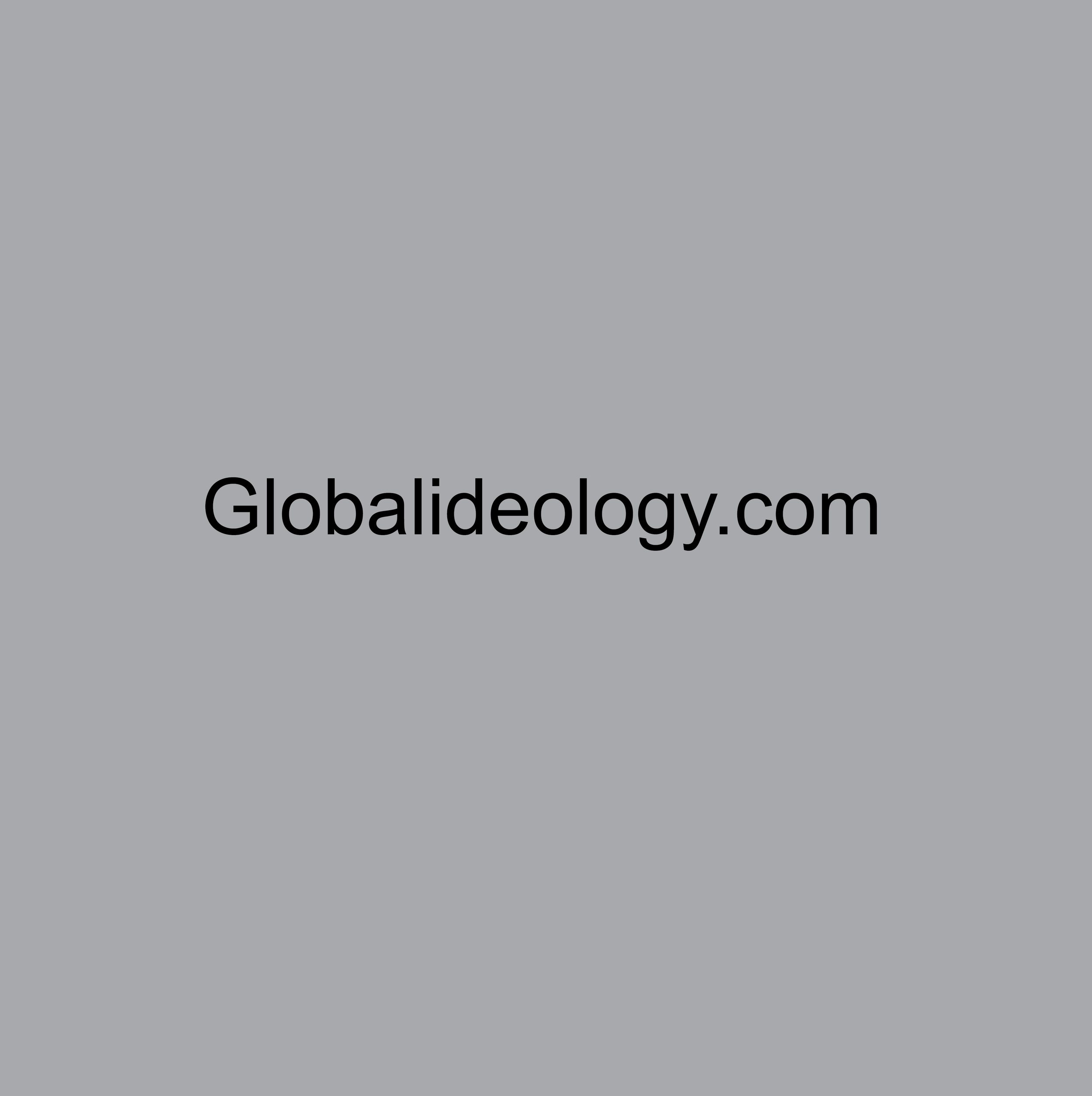 GLOBALIDEOLOGY.COM