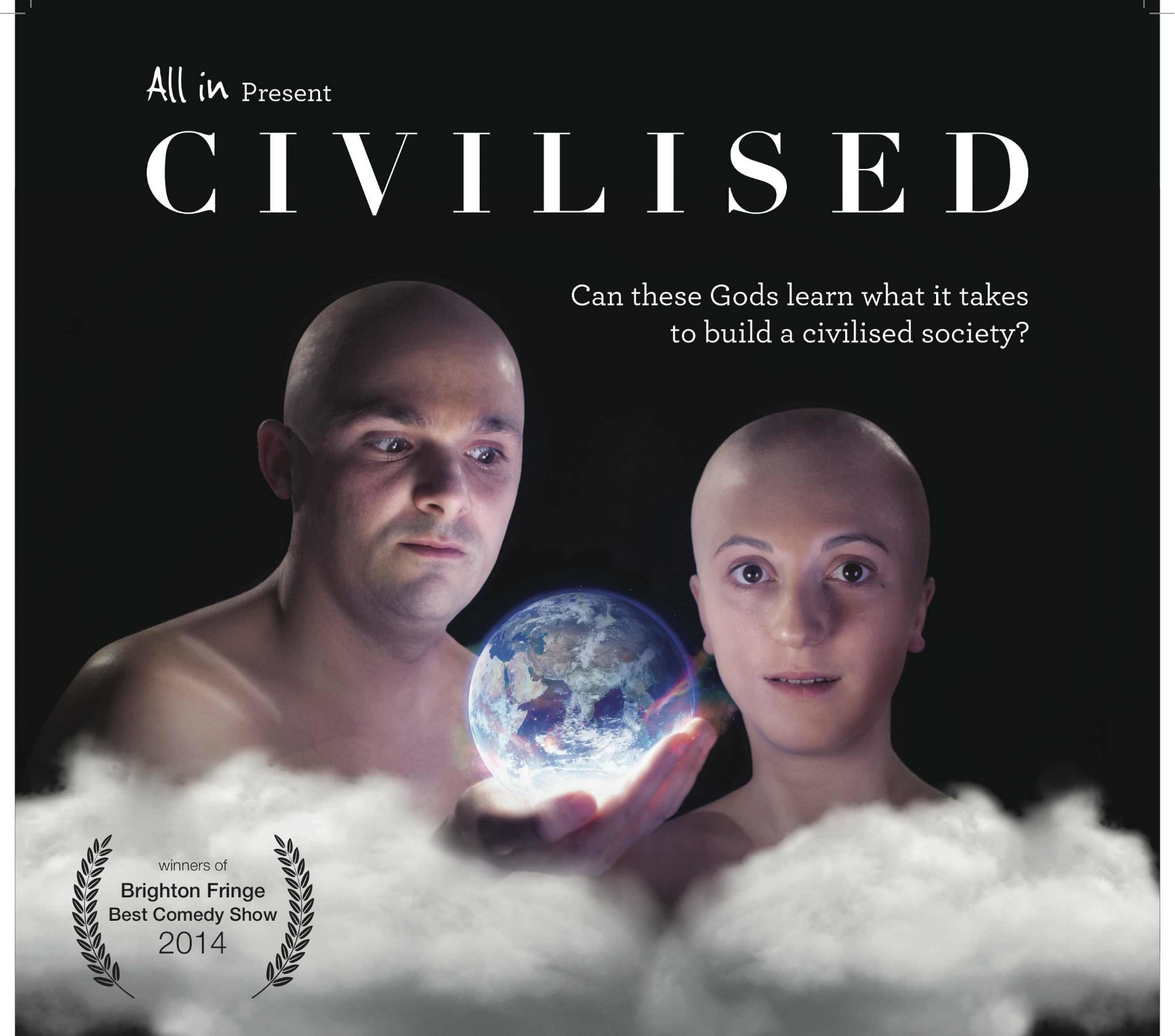 "Civilised - by All InDirector""irreverent, absurd and truly anarchic hour of silliness…. Hilarious."" The Argus"