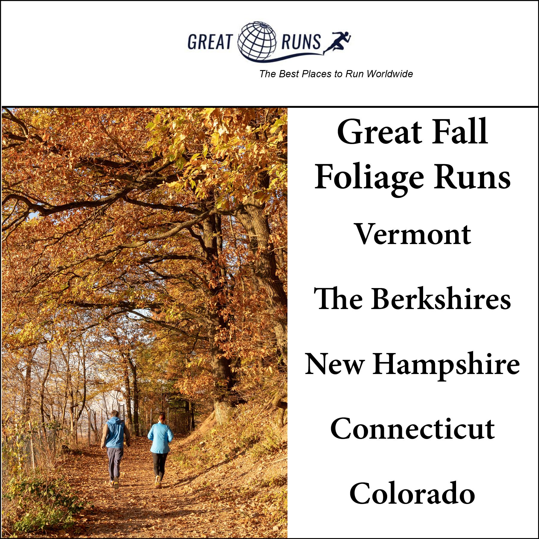 Great Fall Foliage Runs