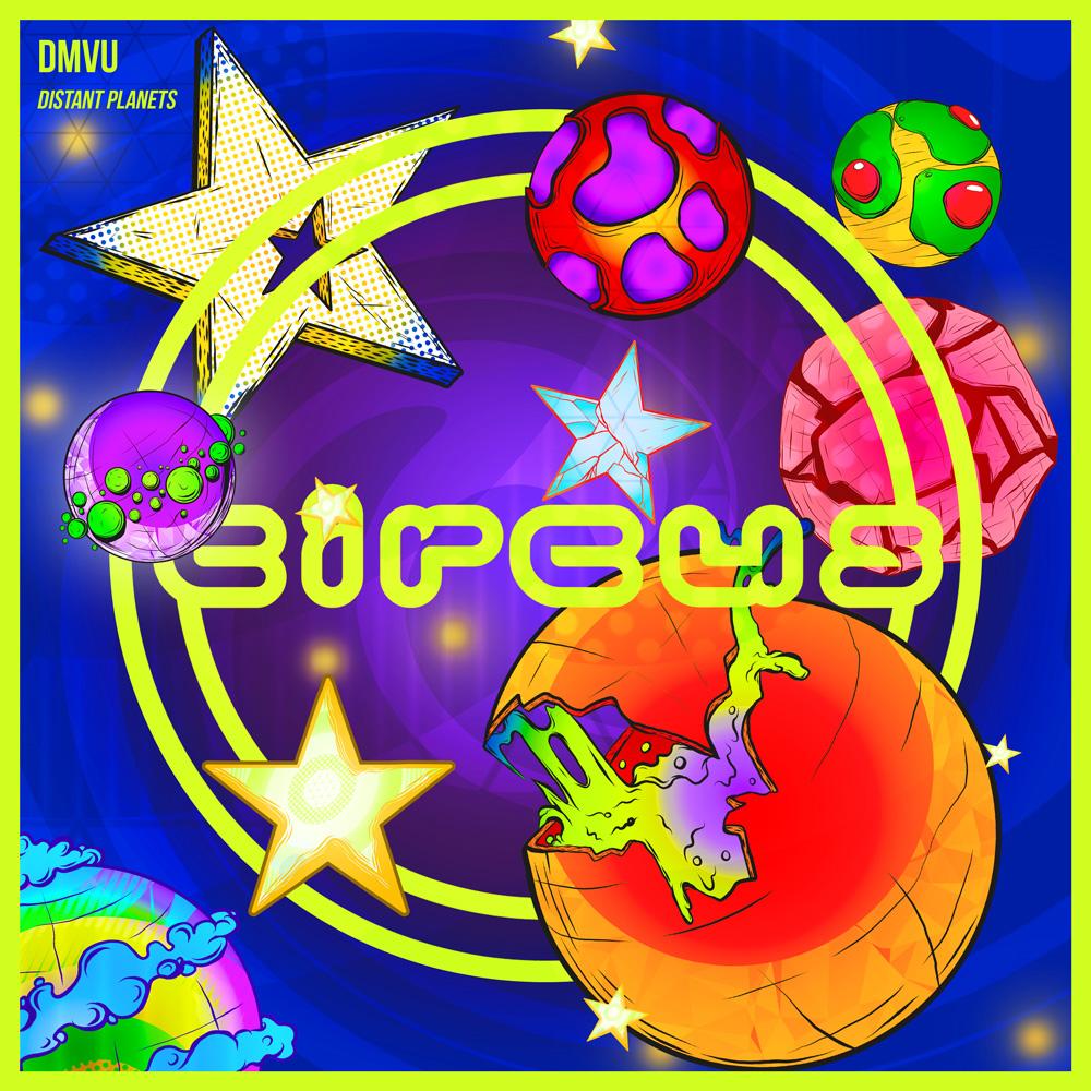 "DMVU ""Distant Planets"" (Circus Records)"