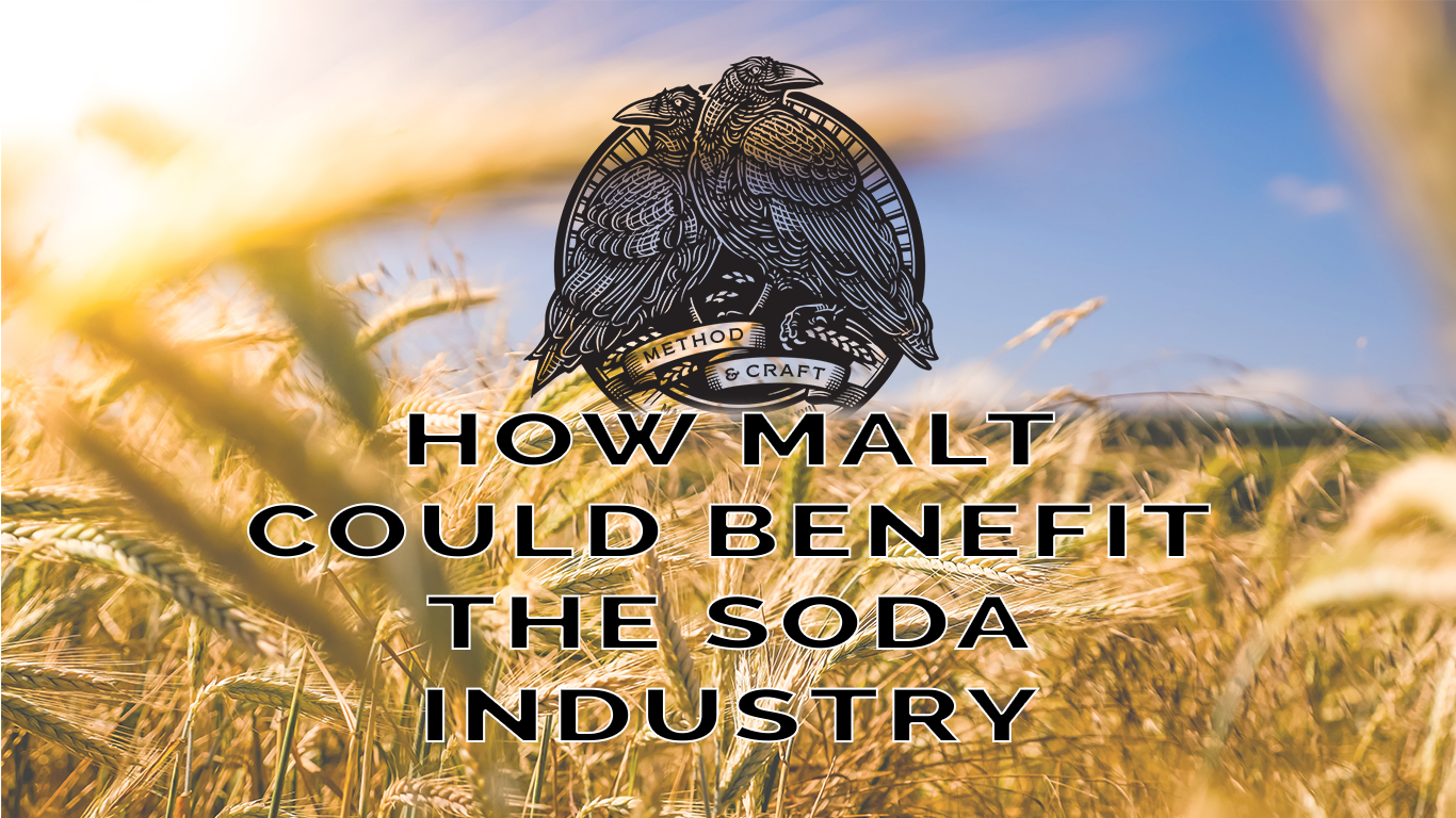 HOW MALT COULD BENEFIT THE SODA INDUSTRY.png
