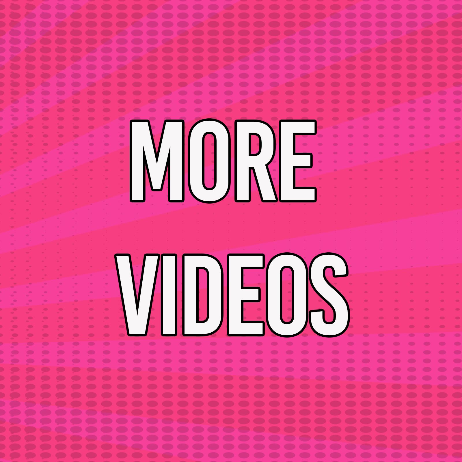 More videos.jpg