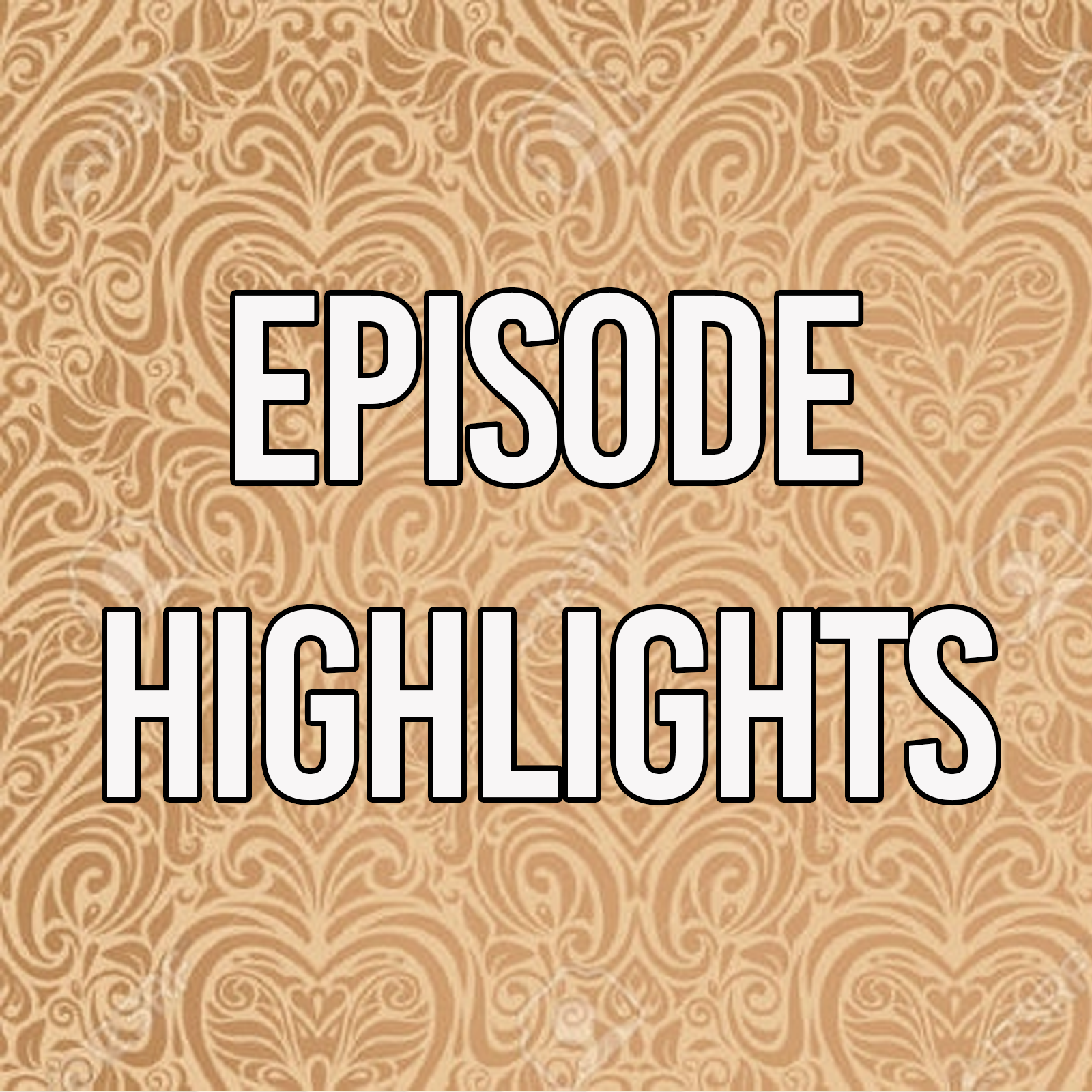 episode highlights.png