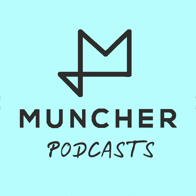 Muncher Podcasts thumbnail.jpg