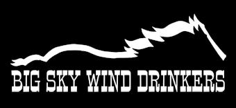 Big Sky Wind Drinkers