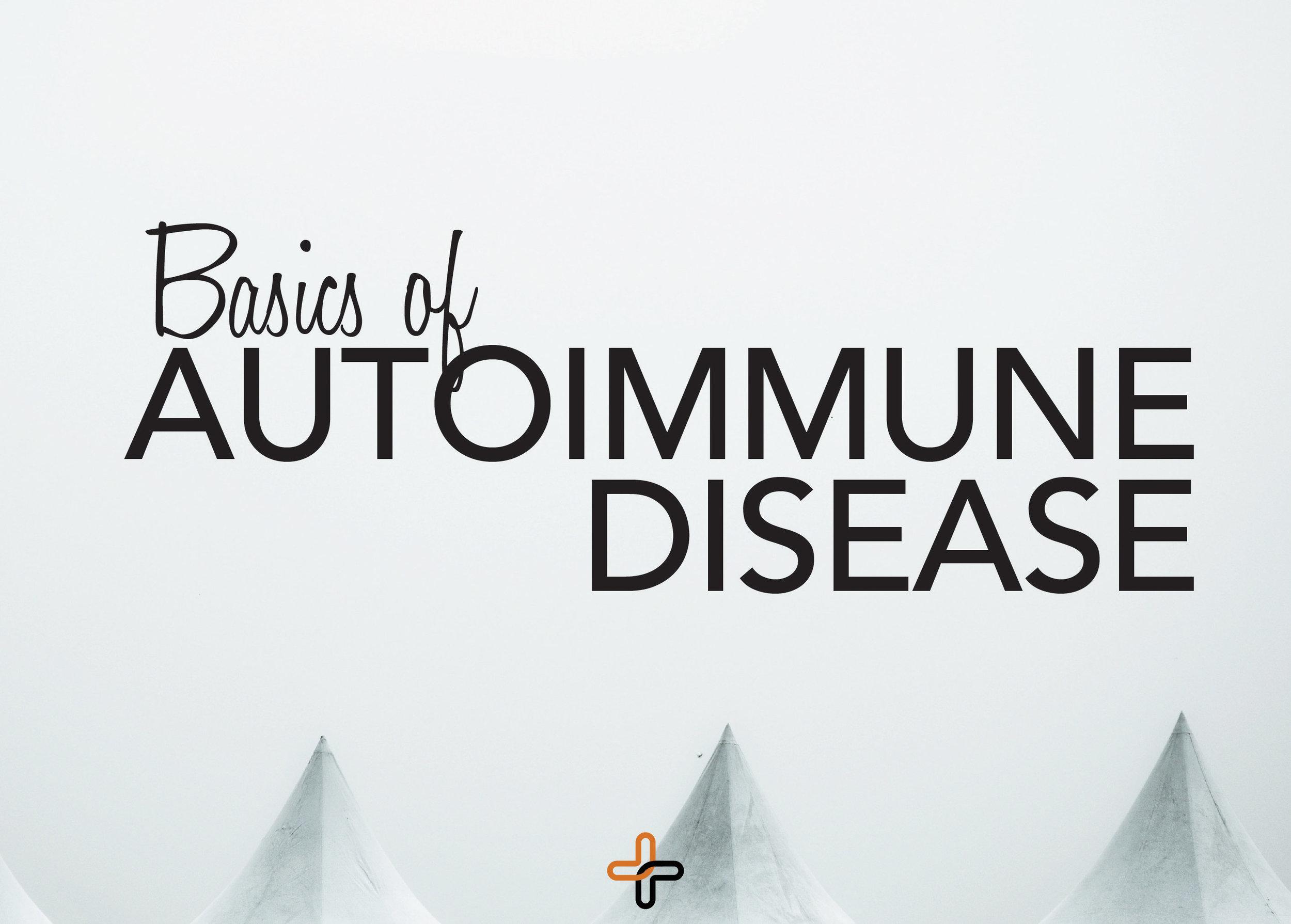 Basics+Of+Autoimmune+Disease.jpg