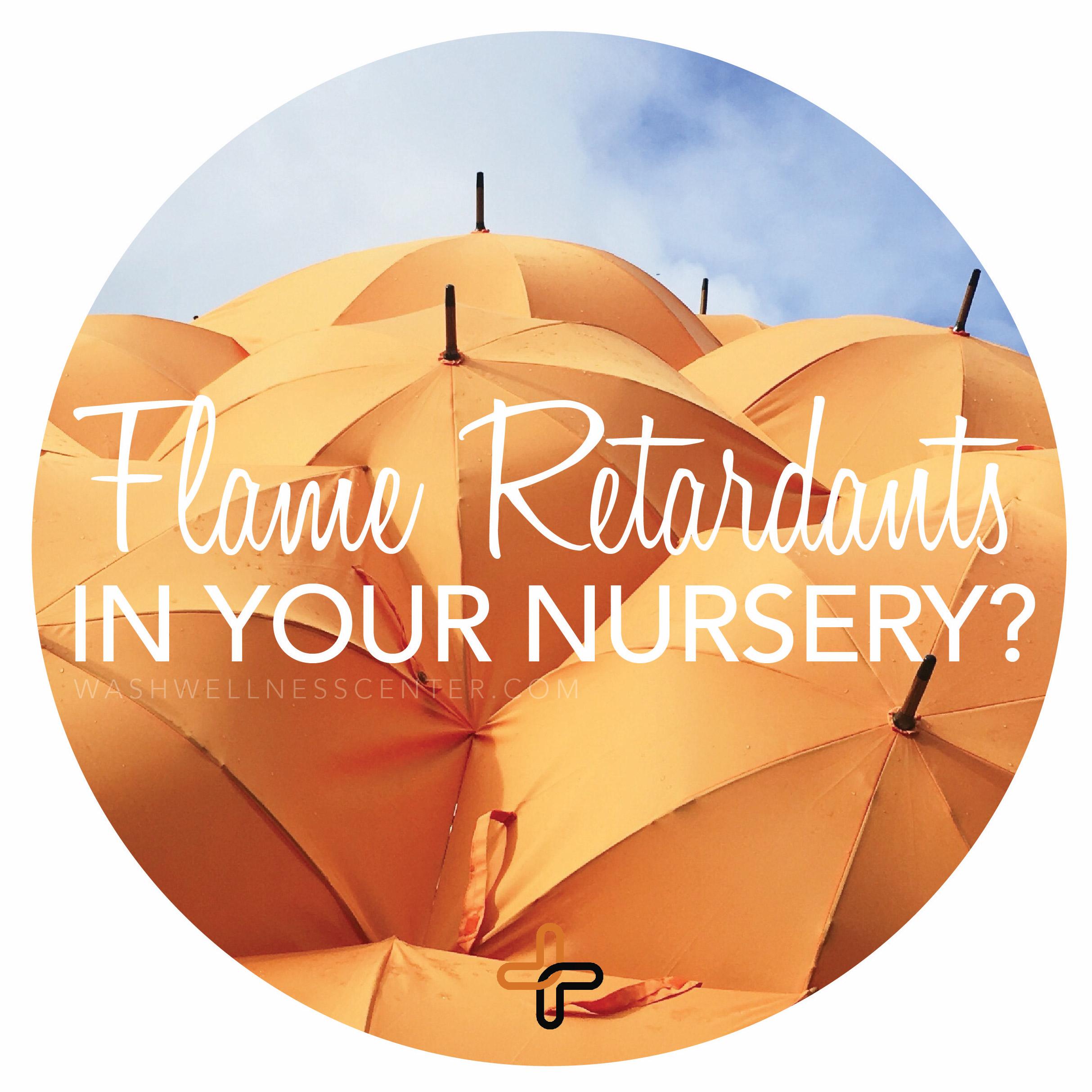 FLAME+RETARDANTS+IN+YOUR+NURSERY.jpg