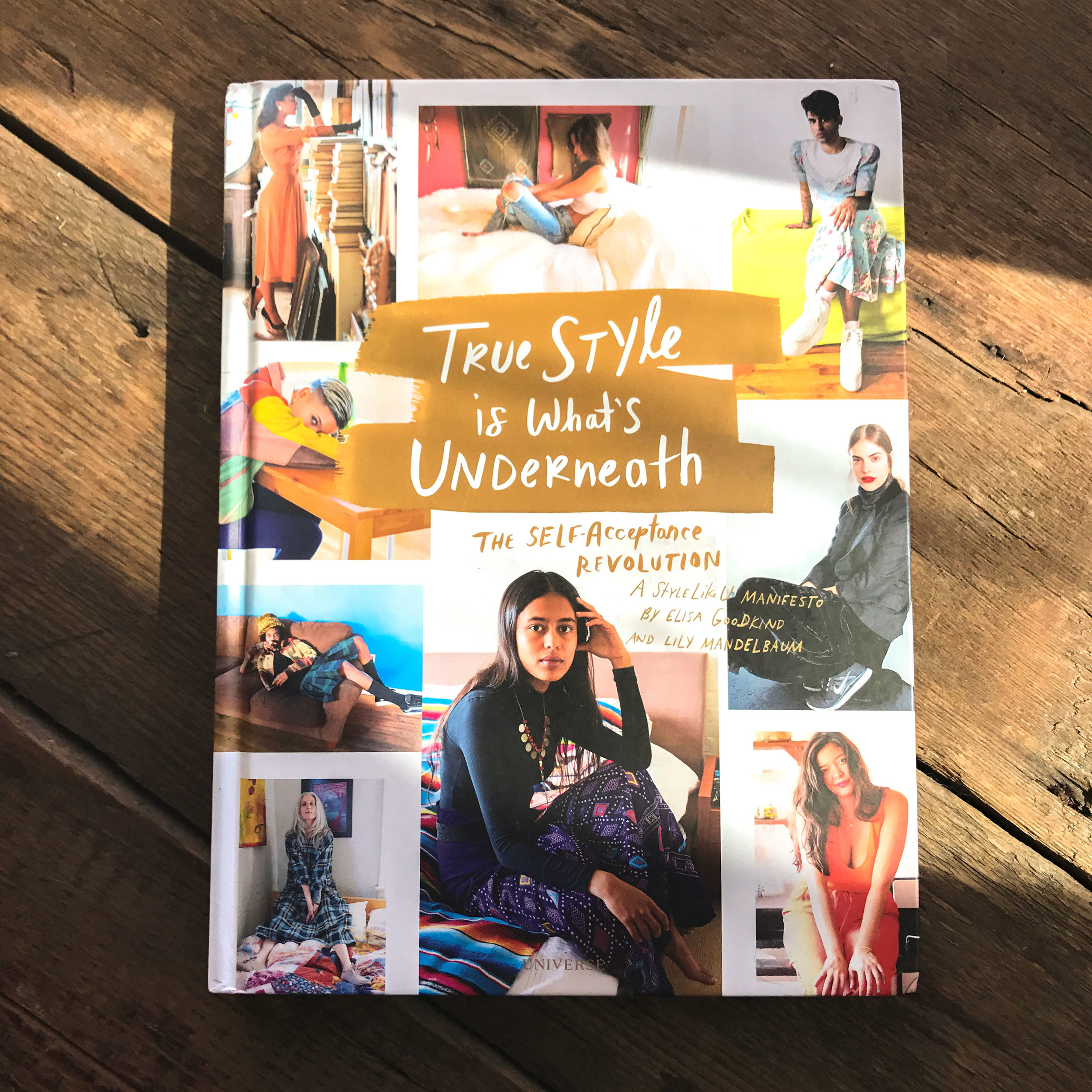 Latest book by StyleLikeU,   True Style is What's Underneath: The Self-Acceptance Revolution