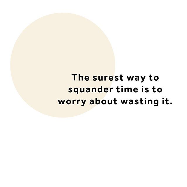 The only way you'll find out if something is a waste of time is by giving it some time... ✨🕟