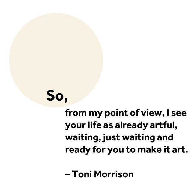 Snippet from Toni Morrison's 2004 commencement address, 'Be Your Own Story' 💕