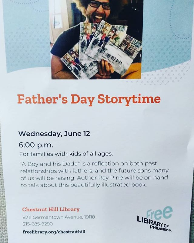 """Wednesday, June 12th at 6pm, I'll be appearing at the Chestnut Hill Library to read my debut book, """"A Boy and his Dada. """" Come on out for this Father's Day event!"""